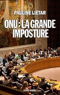 ONU : la grande imposture, Liétar, Pauline