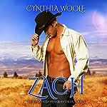 Zach: Destiny in Deadwood, Book 3 | Cynthia Woolf