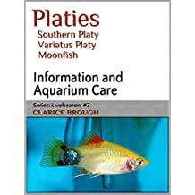 Platies - Moonfish (Livebearing Fish Book 3)