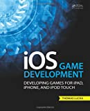 IOS Game Development, Thomas Lucka, 146656993X