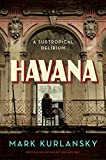 Image of Havana: A Subtropical Delirium