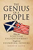 The Genius of a People, Robert W. Galvin, 142579520X