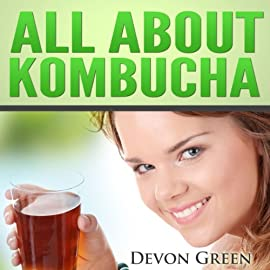 All About Kombucha: A Beginner's Book of the History, Health Benefits, and Classic Recipes to Make Fermented Kombucha Tea 9 All About Kombucha. This brief guide will give you everything you'll need to know to begin incorporating this healthy and natural elixir into your life.