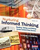 img - for Nurturing Informed Thinking: Reading, Talking, and Writing Across Content-Area Sources book / textbook / text book