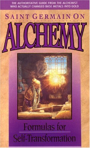 Download Saint Germain on Alchemy: Formulas For Self-Transformation PDF