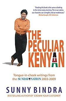 The Peculiar Kenyan by [Bindra, Sunny]
