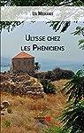 Ulysse Chez les Pheniciens par Moukanas