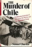 Murder of Chile, Samuel Chavkin, 0896961370