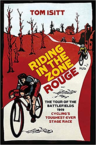 401046300e5 Riding in the Zone Rouge: The Tour of the Battlefields 1919 ...