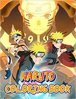 Naruto Coloring Book Perfect Gift For Kids And Adults Who Love Anime Characters With Lots Of Illustrations Favorite Anime Characters Coloring Book Stress With Lots Of Beautiful Illustrations Patricia Le Roux