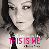 #9: This Is Me: Loving the Person You are Today