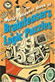 The World's Biggest Book of Brainteasers and Logic Puzzles, Norman D. Willis and Paul Sloane, 1402733720