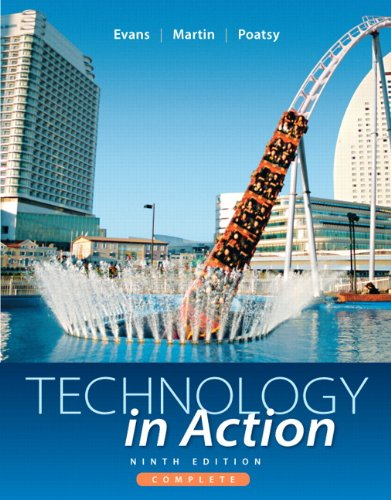 Technology In Action, Complete (9th Edition)