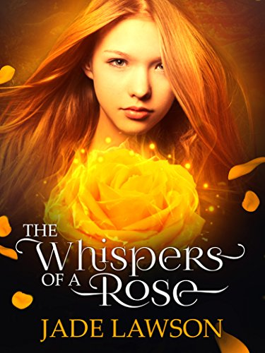 The Whispers of a Rose by Jade Lawson