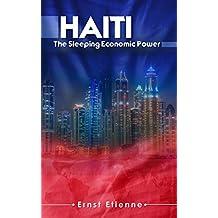 Haiti: The sleeping Economic Power
