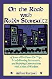 img - for On the Road with Rabbi Steinsaltz: 25 Years of Pre-Dawn Car Trips, Mind-Blowing Encounters, and Inspiring Conversations with a Man of Wisdom book / textbook / text book