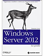 Windows Server 2012. La guida
