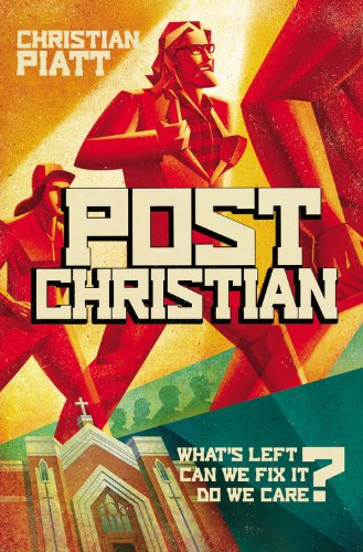postChristian: What's Left? Can We Fix It? Do We Care? ebook