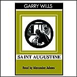 Saint Augustine: A Life   Garry Wills