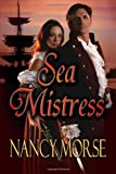 Sea Mistress, Nancy Morse, 1491222492