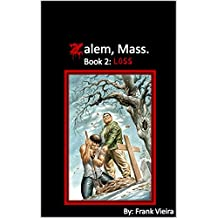 Zalem, Mass. Book 2: Loss