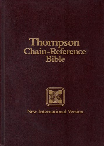 Thompson Chain-Reference Bible: New International Version