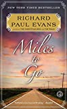 Miles to Go: The Second Journal of the Walk Series