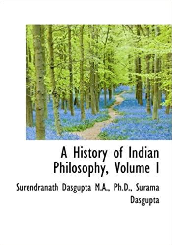 Book A History of Indian Philosophy, Volume I