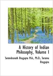 A history of indian philosophy surendranath dasgupta