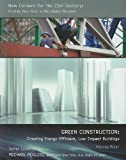 Green Construction, Malinda Miller, 1422220362