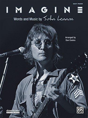 John Sheet Legend Piano (Imagine: Easy Piano (Sheet) (Original Sheet Music Edition) by Lennon, John, Coates, Dan (2013) Sheet music)