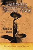 Daddyo's Journey into the Bygone Years, Ruth Lee and Janice Wilcox, 144153315X