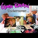 Undercover by Genya Ravan (2010-07-27)
