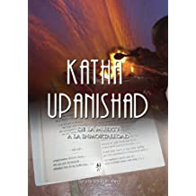 Katha Upanishad: De la Muerte a la Inmortalidad