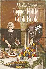 Martha Dixon's Copper Kettle Cookbook, 1963