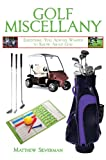 Golf Miscellany, Matthew Silverman and Jack Nicklaus, 1616082569