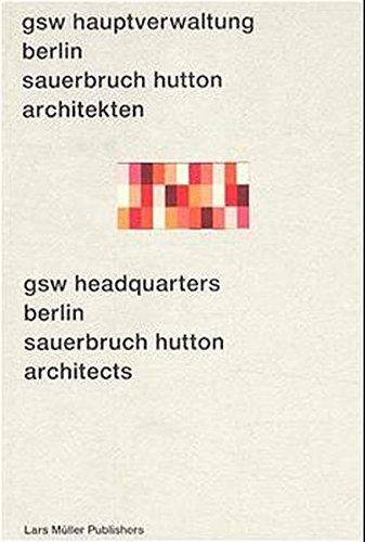 GSW Headquarters Berlin: Sauerbruch Hutton Architects