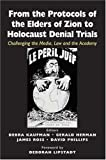 From the Protocols of the Elders of Zion to Holocaust Denial Trials, , 085303642X