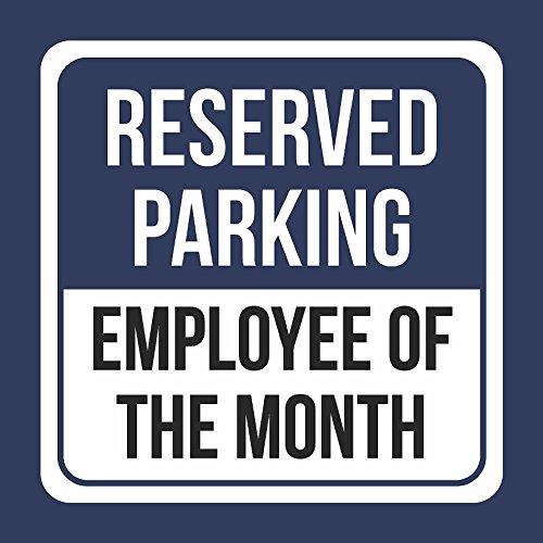Parking Sign Stands - Reserved Parking Employee Of The Month Print Blue And White Blue Metal Square Signs - Single Sign, 12x12