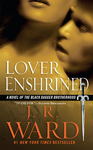 Lover Enshrined (Black Dagger Brotherhood, Book 6) ()