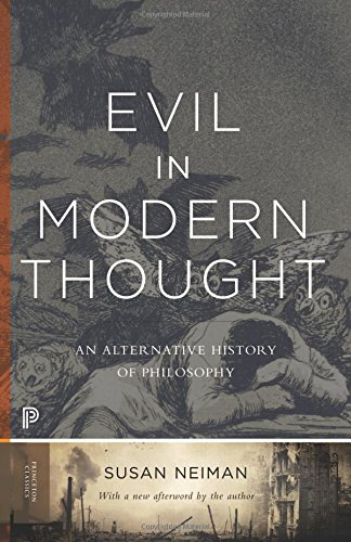 Evil in Modern Thought: An Alternative History of Philosophy (Princeton Classics)