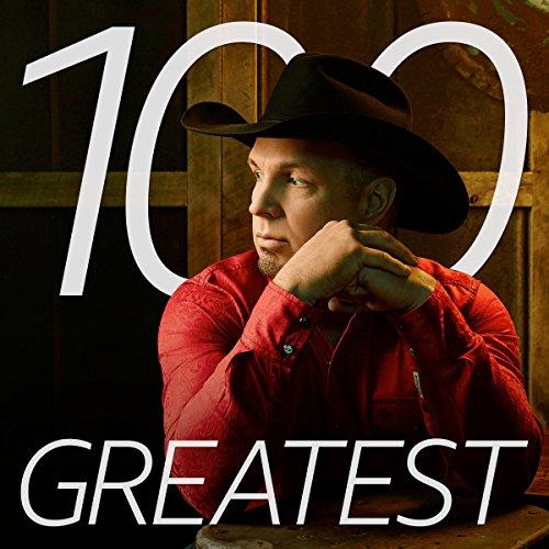 Garth Brooks Wedding Songs | 100 Greatest Garth Brooks Songs By Garth Brooks On Amazon Music