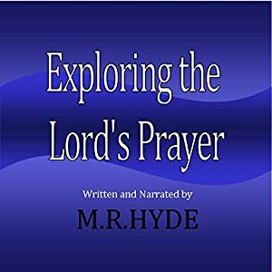 Exploring the Lord's Prayer Audiobook