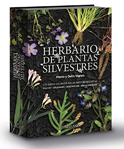 Herbario de plantas silvestres (Larousse - Libros Ilustrados/ Prácticos - Ocio Y Naturaleza) por Pierre Vignes,Délia Vignes,Imma Estany Morros
