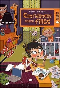 Confidences entre filles par Florence Hinckel