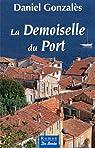 Demoiselle du Port (la) par Gonzalès
