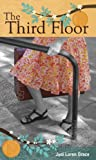 img - for The Third Floor by Judi Loren Grace (2010-11-10) book / textbook / text book