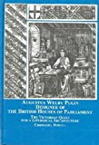 Augustus Welby Pugin, Designer of the British Houses of Parliament : The Victorian Quest for a Liturgical Architecture, Powell, Christabel, 0773457690