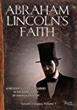 Abraham Lincolns Faith
