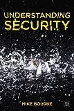 Understanding Security, Bourne, Mike, 0230291244
